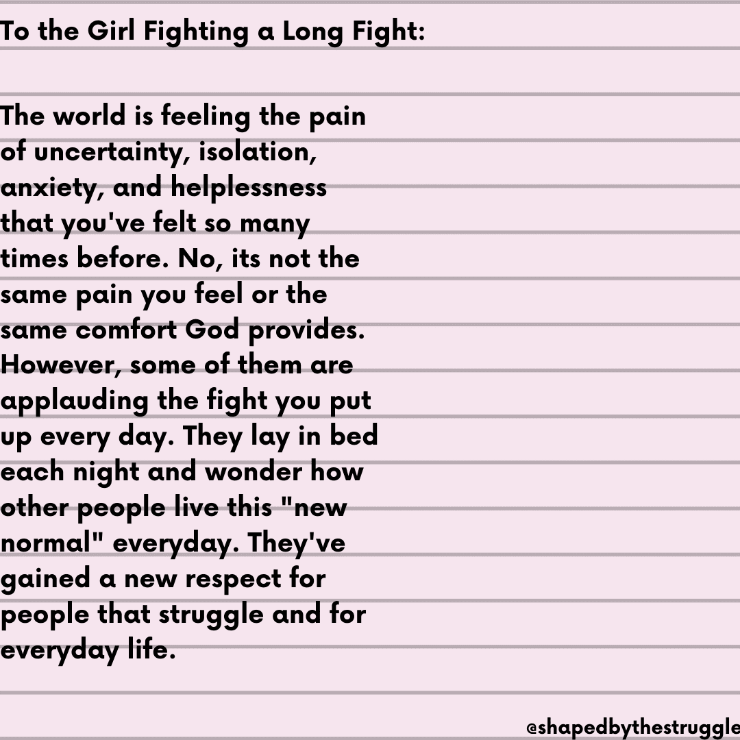 A letter to the girl fighting a long fight.